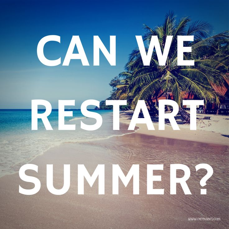 beach saying - can we restart summer?