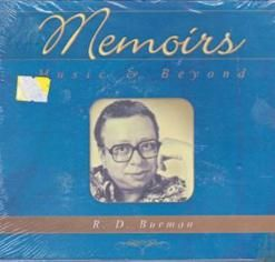 Memoirs R. D. Burman Disc - 3  Cast:     Kishore Kumar  Rahul Dev Burman was an Indian film score composer, who is considered one of the seminal music directors of the Indian film industry.