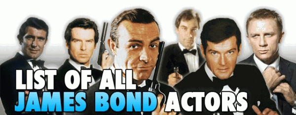 List Of All James Bond Actors:  SeanConnery- Scottish.  GeorgeLazenby- Australian.  RogerMoore- English.  TimothyDalton- Welsh.  PierceBrosnan- Irish.  DanielCraig- English  .....with all due respect,only British actors really seem to be able to nail the accent.American actors overdo it or get the inflections wrong.Canadian actors can't seem to master any accents at all.The Australians do a passable job sometimes,but its still not exactly right.Writer/JamesBondCreator IanFlemming was English