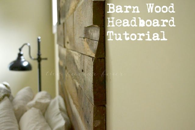 DIY Barnwood Headboard Tutorial  #DIY #Barnwood #headboard #tutorial The Farrar Four