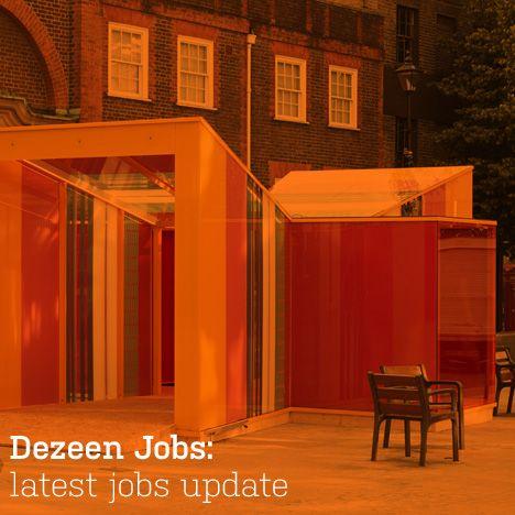 Jobs Latest Architecture And Design Update Dezeen