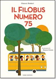 a perfect book? Il filobus numero 75 (Gianni Rodari) illustratore: blanca gomez!