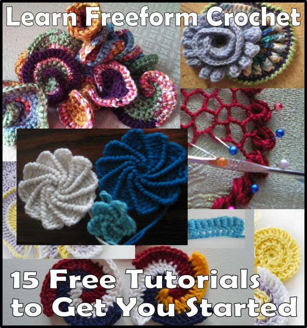 Learn Freeform Crochet: 15 Free Tutorials to Get You Started - If you are interested in freeform - check out these tutorials.