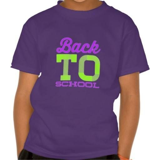 (Back to School in purple and lime green Shirt) #BackToSchool#Bright#Colorful#Fun#Girl#Girls#LimeGreen#Neon#Purple#School is available on Funny T-shirts Clothing Store   http://ift.tt/2b7XV4x