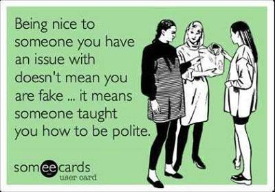 words to remember at holiday family gatherings...thanks Mom and Dad for teaching me manners...Eldest daughter...ML