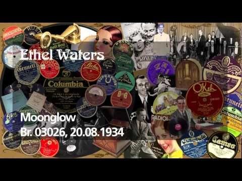 """Ethel Waters """"Moonglow"""" 1934"""