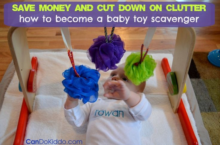 Become a Baby Toy Scavenger — Save money and cut down on clutter by learning to use household items for newborn toys.  CanDo Kiddo