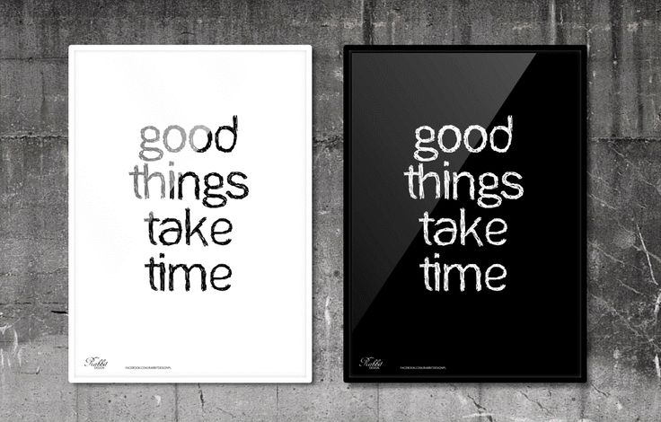 Good things take time. #RabbitDESIGN #poster