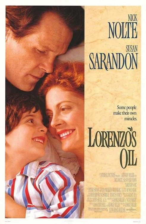 Lorenzo's Oil (1992).American drama film  based on the true story of  two parents in a relentless search for a cure for their son Lorenzo's adrenoleukodystrophy. Nice story