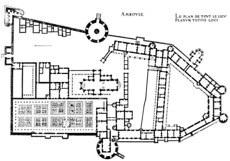 plan of the ch teau d 39 amboise france floor plans castles palaces pinterest gardens. Black Bedroom Furniture Sets. Home Design Ideas