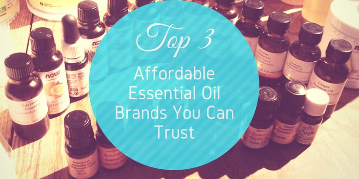The top essential oil brands you can trust that won't break the bank. #essentialoilbrands
