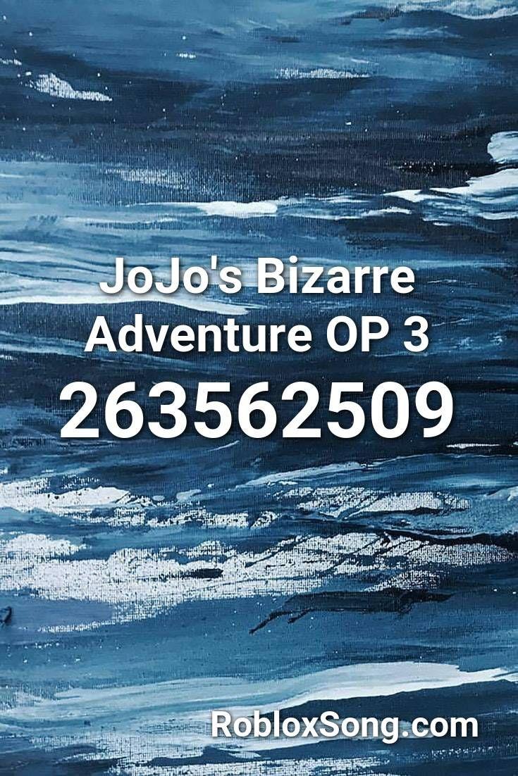 Jojo S Bizarre Adventure Op 3 Roblox Id Roblox Music Codes In