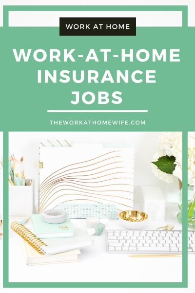 10 Reputable Companies Offering Work At Home Insurance Jobs  73676346e46
