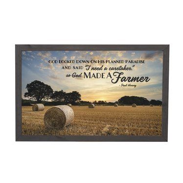 BENEFITS OF SO GOD MADE A FARMER FRAME   Home is Where the Farm is   This handcrafted framed decor will give your homestead a rustic, farmhouse touch. Featuring uplifting words, it is made near our hometown with scenic artwork.   Features the famous quote by Paul Harvey: God looked down on his planned paradise and said 'I need a caretaker.' So God made a Farmer.  Made of stained pine  Dimensions: 11-1/4L x 17-3/4W x 2D   Weight: 2 lb  USA made in Ohio