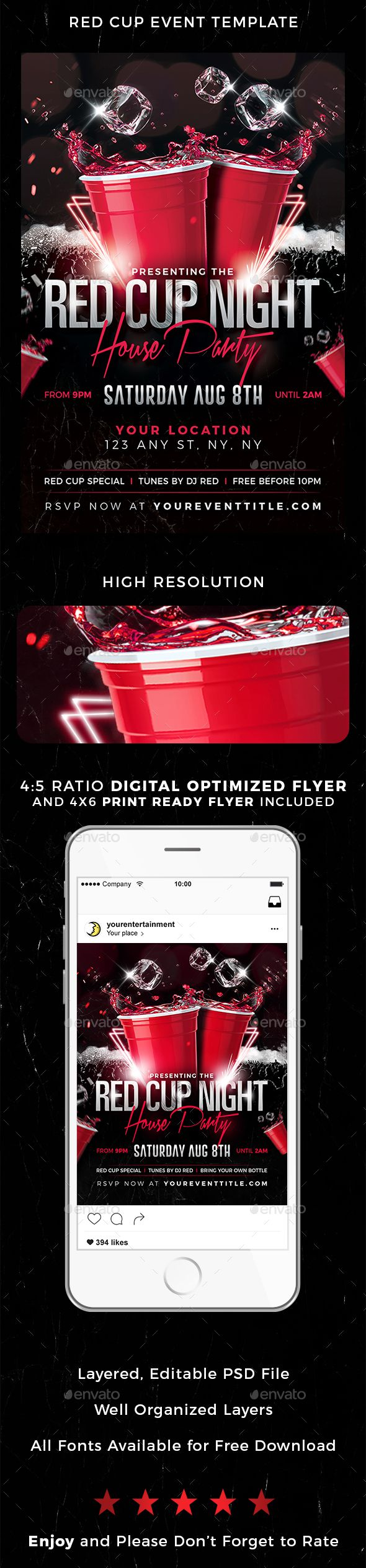 Red Cup Event Flyer Red Cup Event Digital and Print Flyer Template. Please enjoy our Premium Flyer Template. Organized and easy to edit, this premium design is sure to impress. Package Features: - PSD Files Included (Compatible with Adobe Photoshop CS4, CS5, CS5.5, CS6 & CC) - 4x6 Flyer Included, 300 PPI, CMYK   Print Ready with Bleeds - 4x5 Digital Optimized Flyer