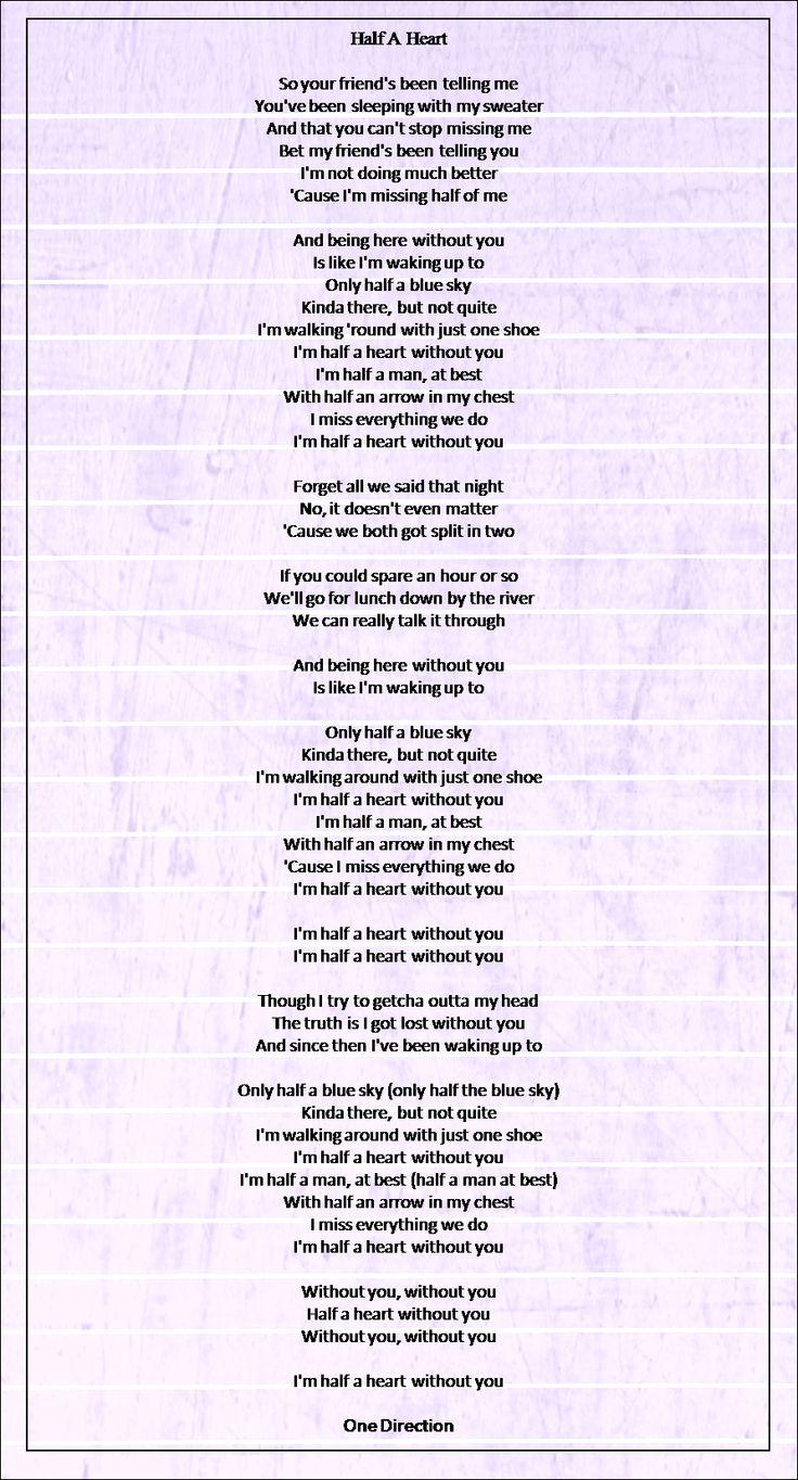 Half A Heart - One Direction | Lyrics | Pinterest | Songs ...