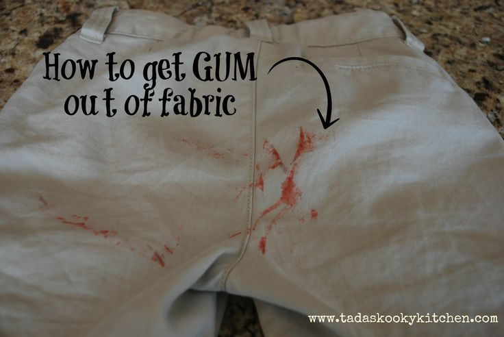 Tada's Kooky Kitchen: How to get GUM out of fabric