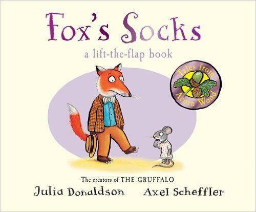 Tales from Acorn Wood: Fox's Socks: Julia Donaldson, Axel Scheffler: 9781447273400: Amazon.com: Books