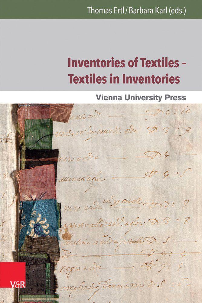 Estudios sobre las obras textiles en los inventarios, entre la Alta Edad Media y el período moderno temprano