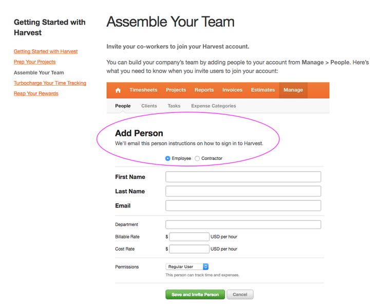 "Nice instruction about what will happen when you add the person  - ""We'll email them to say how to get onto the system""  From Harvest, a timesheet app: http://help.getharvest.com/harvest/getting-started/overview/assemble-your-team/"