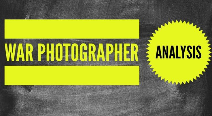 Carol Ann Duffy: 'War Photographer' Analysis