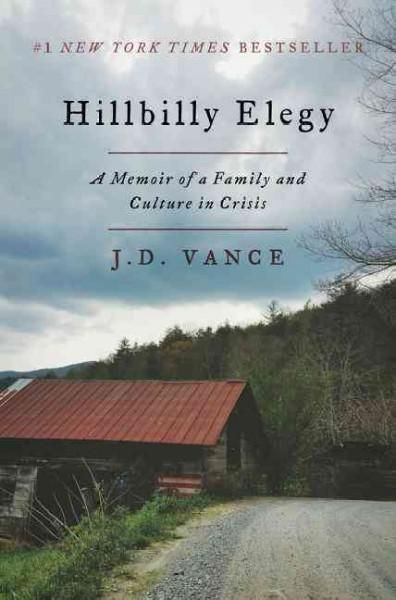 {WANT TO READ} Hillbilly Elegy: A Memoir of a Family and Culture in Crisis