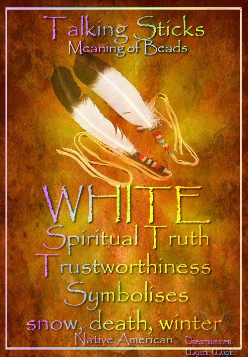 WHITE Spiritual Truth Trustworthiness  Symbolises snow, death, winter
