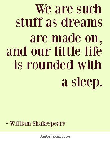 Prospero (The Tempest) _ William Shakespeare. My favorite line from Shakespeare and my favorite play.