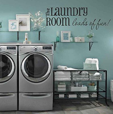 The Laundry Room Loads of Fun!! Quote Vinyl Wall Decal Sticker