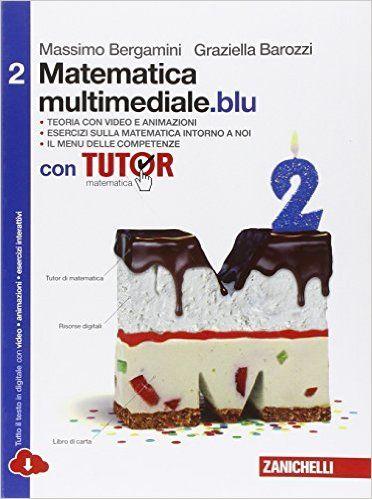 Scaricare Matematica multimediale.blu. Con fascicolo costruire competenze di matematica. Con Tutor. Con espansione online. Per le Scuole superiori: 2  PDF
