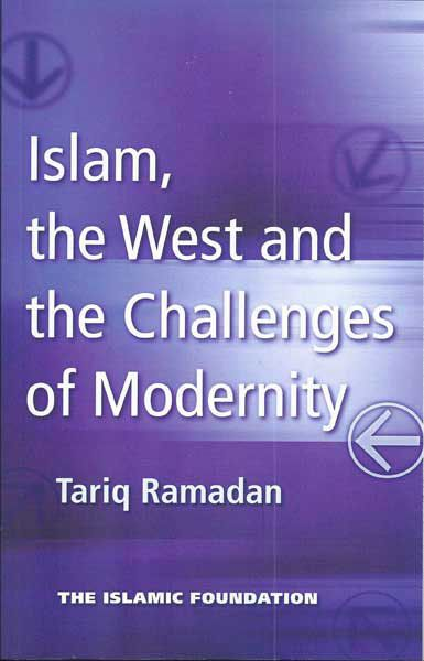 Islam, the west and the challenges of modernity -  Ramadan, Tariq (auteur) -  plaats 217.6