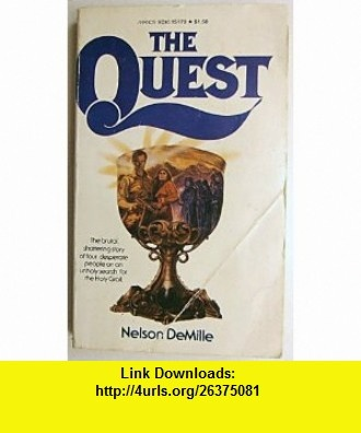 The Quest Nelson DeMille ,   ,  , ASIN: B000TDDMXK , tutorials , pdf , ebook , torrent , downloads , rapidshare , filesonic , hotfile , megaupload , fileserve