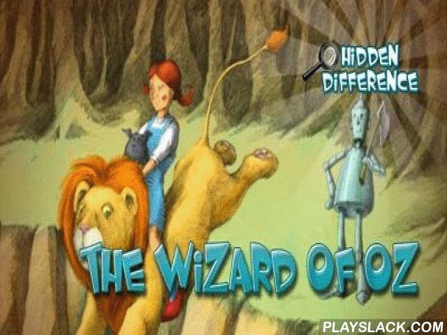 The Wizard Of Oz: Hidden Difference  Android Game - playslack.com , Welcome to the fairy world of children's imaginations! In the  sleeper s travel  the most wonderful ventures in the hour world are waiting for you, as well as more than 45 varicoloured imaginations and lots of sorb problems. In  sleeper s travel  passageway game you will have to control an atomic sleeper, who has got out of his supplied  and began his travel about the world of imaginations. But alas, the latter is troubled…