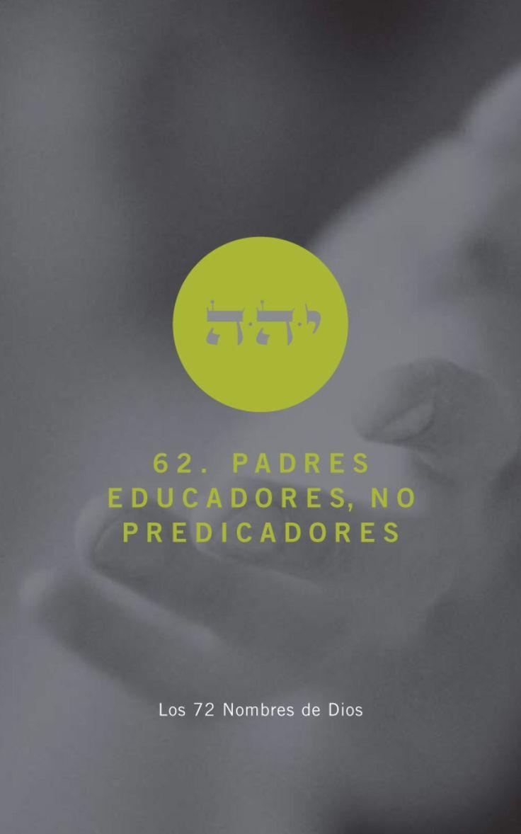 Padres educadores, no predicadores