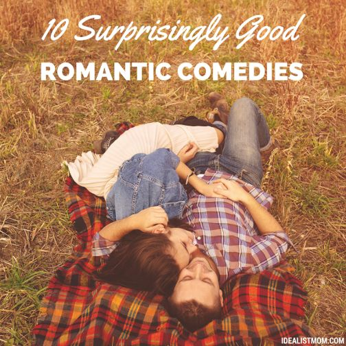 10 Surprisingly Good Romantic Comedies for the Modern Woman