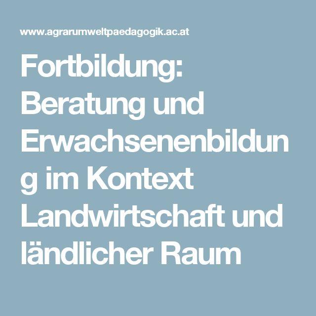 Fortbildung: Beratung und Erwachsenenbildung im Kontext Landwirtschaft und ländlicher Raum