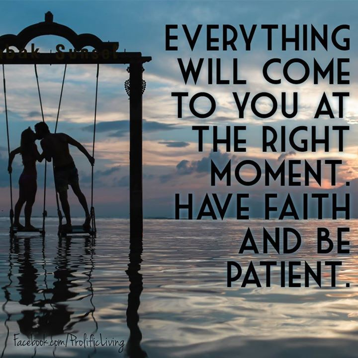 When The Right Time Comes Quotes: Pin By Prolific Living On Affirmations For Self-Empowered