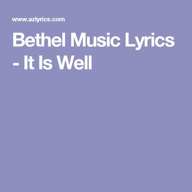 Bethel Music Lyrics - It Is Well