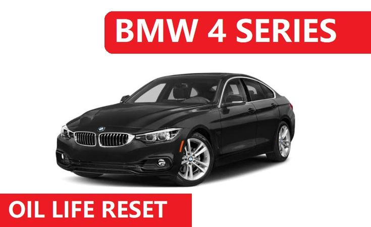 6 Easy Steps Bmw 4 Series Oil Reset Instruction Bmw 4 Series