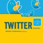 Manual Imprescindible de Twitter, por Antonio Cambronero (@blogpocket) #MiTwitter: Last, Recommended Books, Manual Imprescindible, Cosas Media, Cambronero Blogpocket, De Twitter, Social Networks