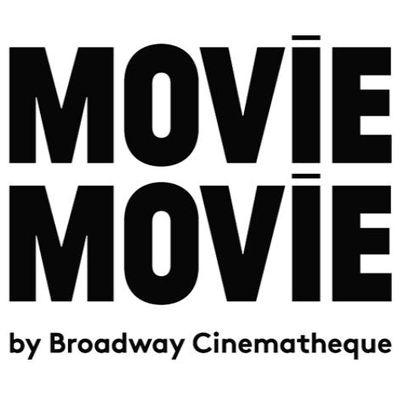 MOViE MOViE by Broadway Cinematheque
