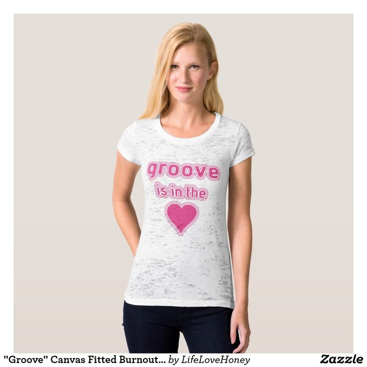 """""""Groove"""" Canvas Fitted Burnout Tee"""
