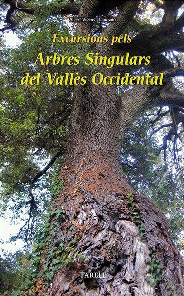 Excursions per descobrir indrets amb arbres com a protagonistes