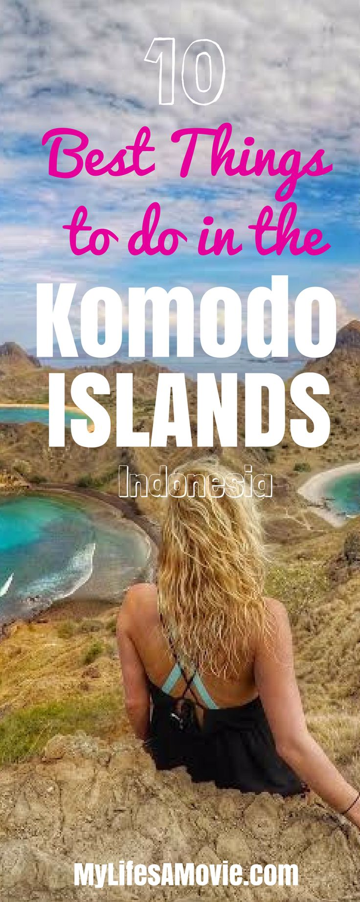 10 Best Things to do in the Komodo Islands, Indonesia! Don't just stay in Bali, there are lots of awesome things to do in Indonesia that are just a short flight or boat ride away! - MyLifesAMovie.com