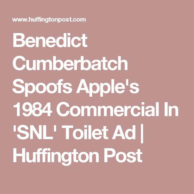 Benedict Cumberbatch Spoofs Apple's 1984 Commercial In 'SNL' Toilet Ad | Huffington Post