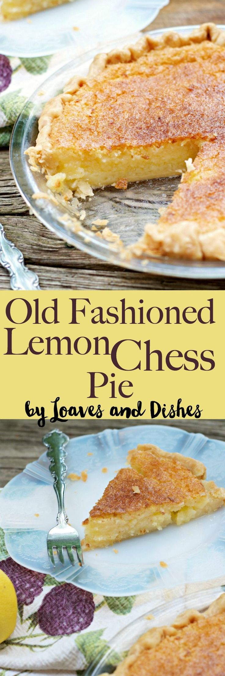 Old Fashioned Lemon Chess Pie - an old easy southern recipe that is like something your best friend or grandma would make. So simple. : loavesanddishes