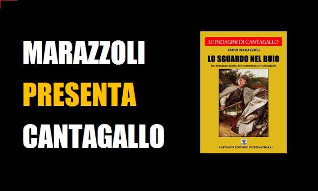 """Fabio Marazzoli: Marazzoli presenta Cantagallo: lo """"SGUARDO"""""""