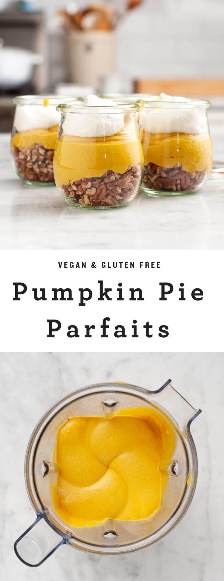 Vegan Pumpkin Pie Parfaits- pumpkin puree, cashews, cocnut milk, maple syrup, vanilla,