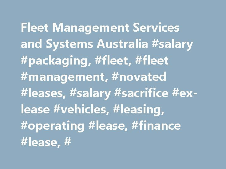 Fleet Management Services and Systems Australia #salary #packaging, #fleet, #fleet #management, #novated #leases, #salary #sacrifice #ex-lease #vehicles, #leasing, #operating #lease, #finance #lease, # http://uk.nef2.com/fleet-management-services-and-systems-australia-salary-packaging-fleet-fleet-management-novated-leases-salary-sacrifice-ex-lease-vehicles-leasing-operating-lease-finance-lease/  # Fleet Management Services Solutions for Corporate and Government Clients sg fleet offers a full…