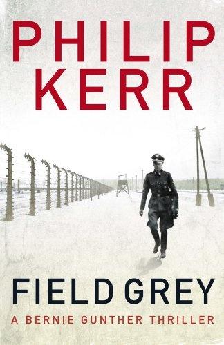 Field Gray by Philip Kerr (2012 Finalist for Best Novel)